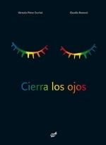 Cierra los ojos